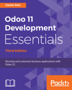 Odoo 11 Development Essentials - Third Edition, published by Packt